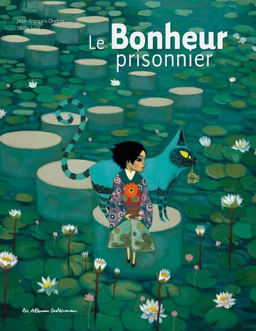 Le-bonheur-prisonnier-de-Jean-Francois-Chabas
