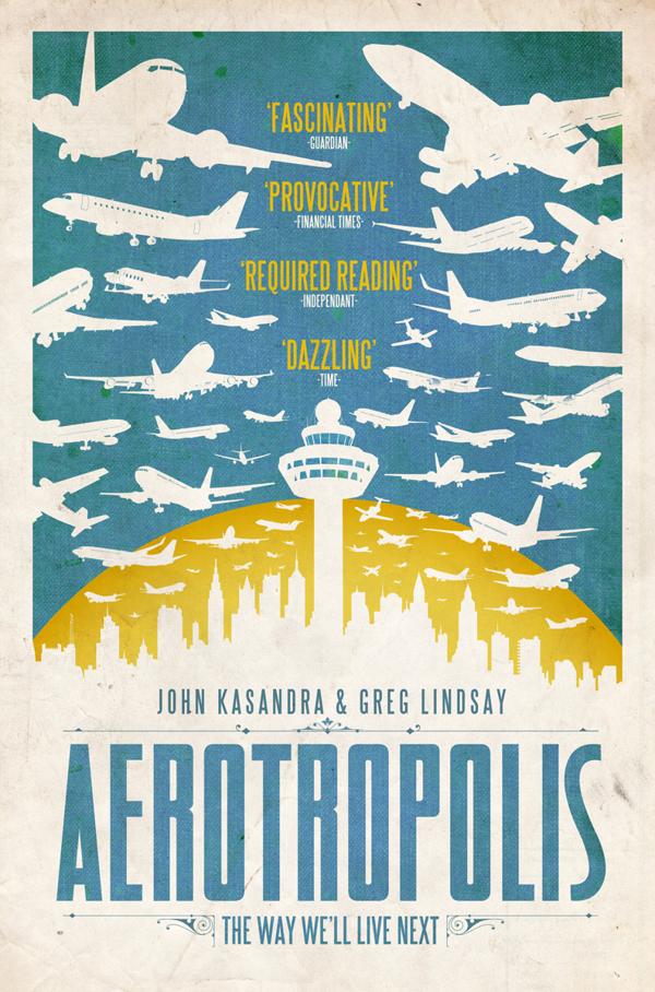 Aerotropolis by Van Genderen
